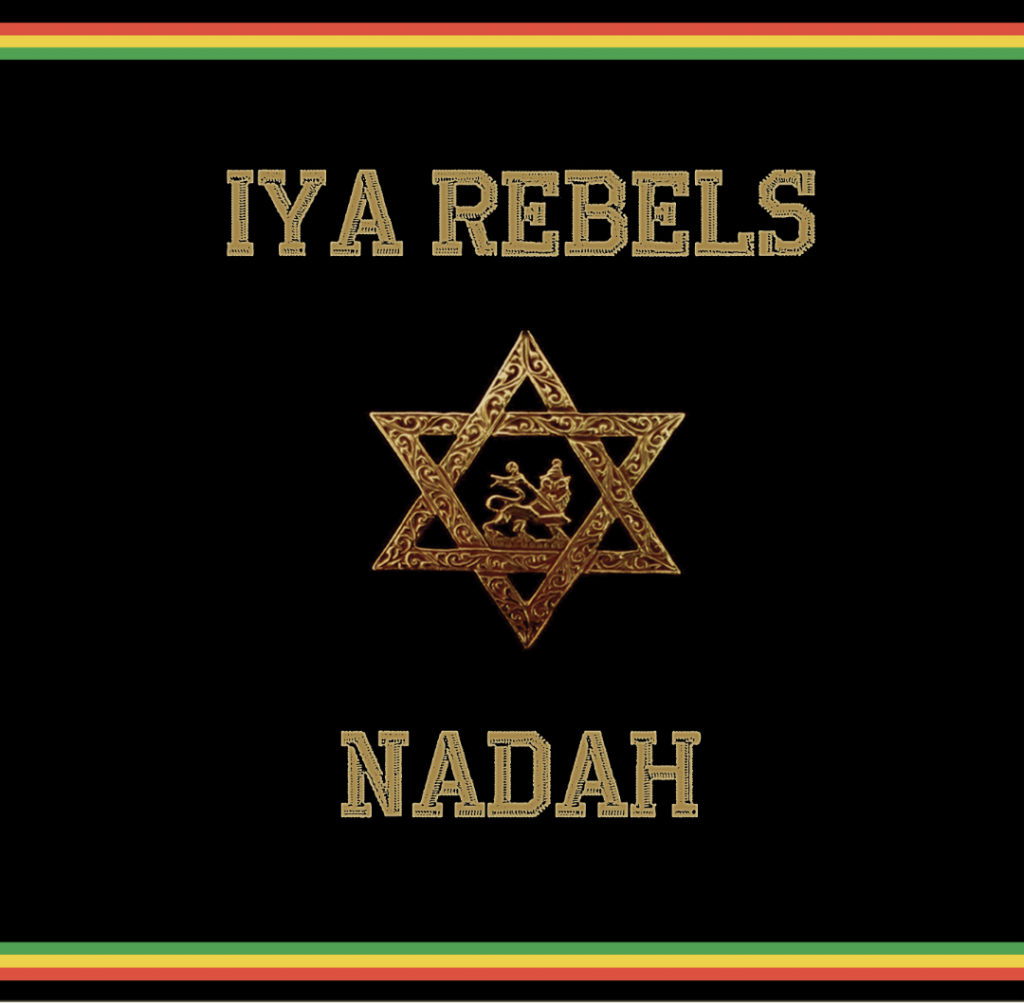 IYA Rebels Nadah roots reggae album Cover artwork 2018