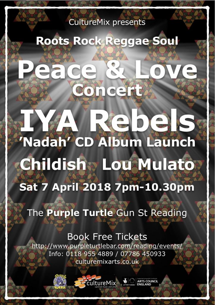 Flyer for Peace and Love Concert feat. IYA Rebels, Childish and Lou Mulato at The Purple Turtle Bar Reading 7 April 2017