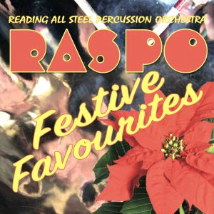 CD Cover Festive Favourites by Reading All Steel Percussion Orchestra - RASPO