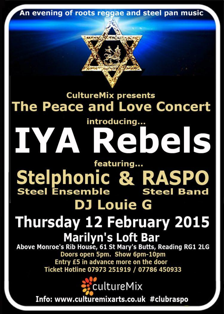 Peace and Love Concert introducing IYA Rebels feat RASPO Stelphonic DJ LouieG at Marilyns Loft Bar Reading Berkshire on 12 February 2015