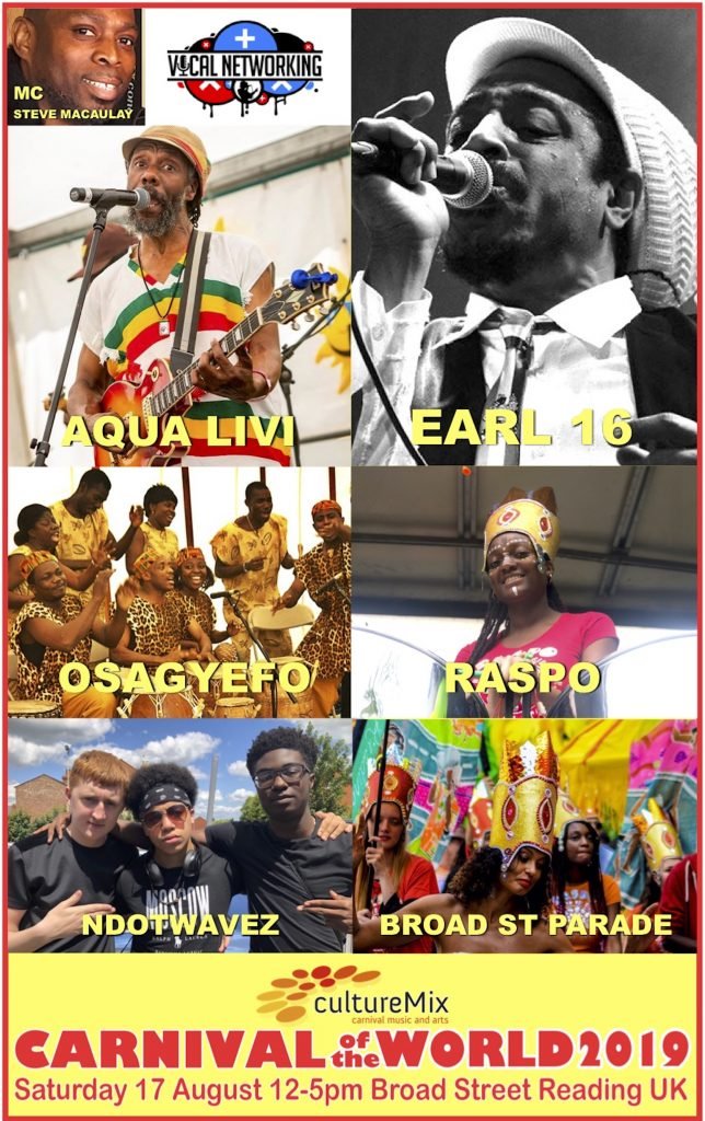 CultureMix Carnival of the World 2019 poster featuring Earl 16, Aqua Livi, RASPO Steel Orchestra, NDotWavez, Steve Macaulay, Vocal Networking and Osagyefo Theatre Company Ghana.