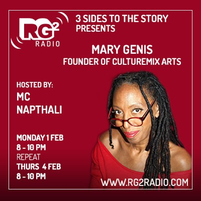 Mary Genis 3 sides to the Story interview with MC Napthali for RG2Radio Feb2021